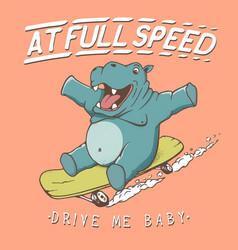 funny hippopotamus rides on skateboard vector image