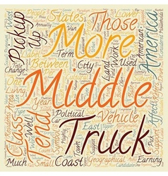 Pick up trucks the symbol of today s middle vector