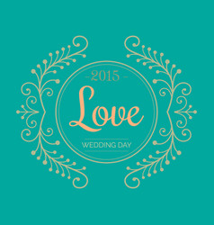 Wedding day 2015 love image vector