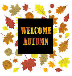 Welcome autumnsales banner with leaves leafs i vector