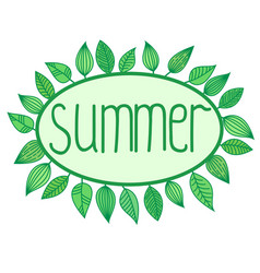 summer sign with leaves around oval frame vector image