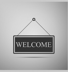 hanging sign with text welcome on grey background vector image