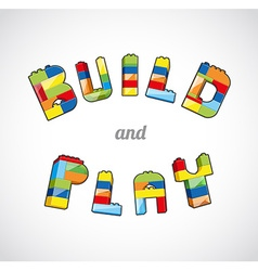 Build and Play brick based slogan template vector