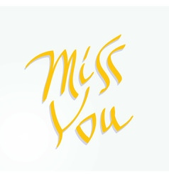 Miss You inscription text vector image