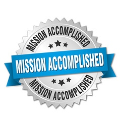 Mission accomplished 3d silver badge with blue vector