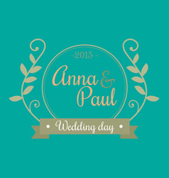 Wedding day anna and paul image vector
