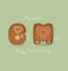 Be mine gingerbreads cookies and white cream vector