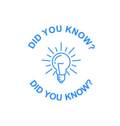 Did you know tip icon light bulb and quote symbol vector