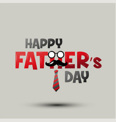 happy fathers day happy father day typeface vector image