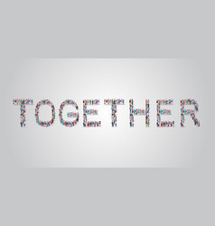 People crowd gathering in shape together word vector