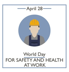 Day for Safety and Health at Work vector
