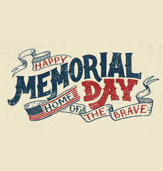 happy memorial day hand lettering greeting card vector image
