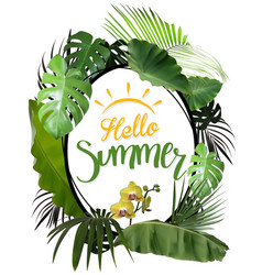 hello summer with oval frame and tropical plants vector image