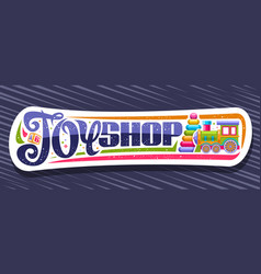banner for toy shop vector image