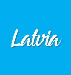 latvia text design calligraphy vector image