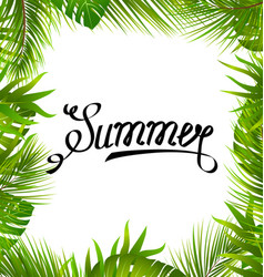 Lettering text summer with border made in palm vector