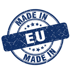 Made in eu blue grunge round stamp vector