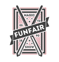 Funfair show vintage isolated label vector