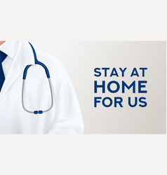 Stay at home for us banner vector