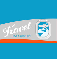 Travel have a good flight of vector