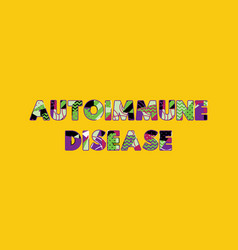 autoimmune disease concept word art vector image