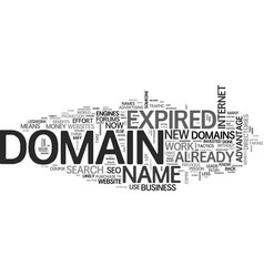 benefit of expired domains text word cloud concept vector image vector image