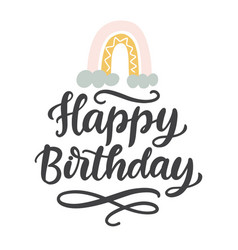 happy birthday cute hand written lettering vector image
