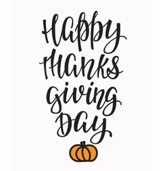 Happy Thanksgiving day lettering typography vector image
