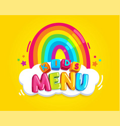 Kids menu rainbow vector
