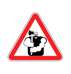lumberjack attention sign woodcutter caution road vector image