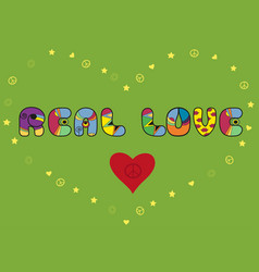 Real love colorful artistic font vector