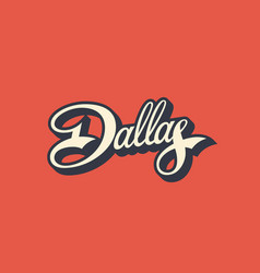 Dallas lettering vector
