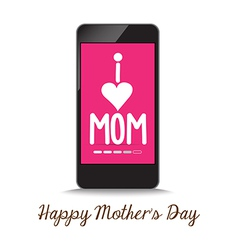 i love mother by phone vector image