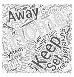 The Internet And Home Surveillance Word Cloud vector