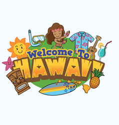 Welcome to hawaii design vector