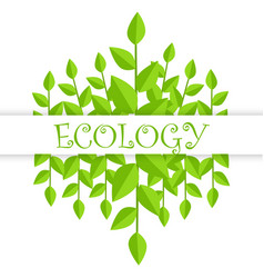 ecology banner with green branches and leaves vector image