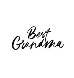 Best grandma brush calligraphy vector