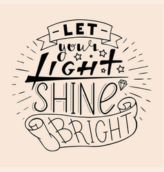 Let your light shine bright vector