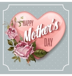 Happy Mothers Day Holiday Festive vector