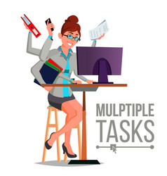 Multiple tasks business woman many hands vector