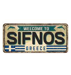 Welcome to sifnos vintage rusty metal sign vector