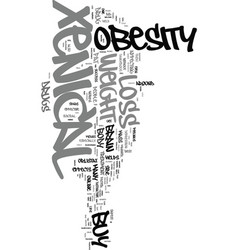xenical the safest weight loss drug text word vector image