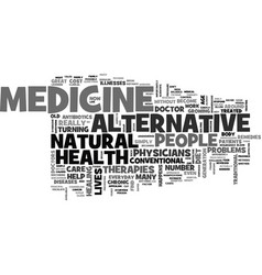 Benefits of alternative medicine text word cloud vector