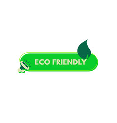 eco friendly sticker megaphone with bubble speech vector image