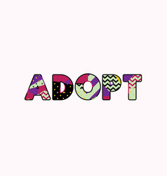 Adopt concept word art vector