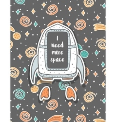 Hand drawn childish postcard with spaceship in vector