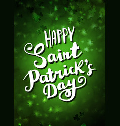 Hand lettering saint patrick s day vector