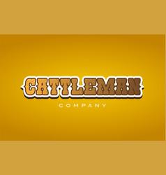 Cattleman cattle man western style word text logo vector