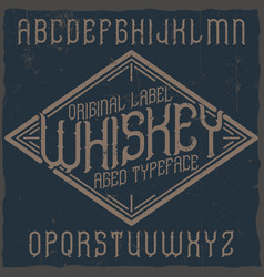 vintage label typeface named vector image