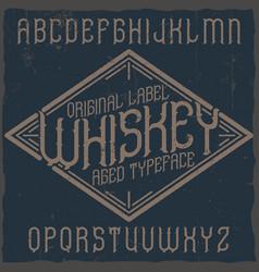 Vintage label typeface named vector